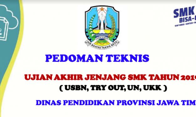 Pedoman Teknis Ujian Akhir 2019