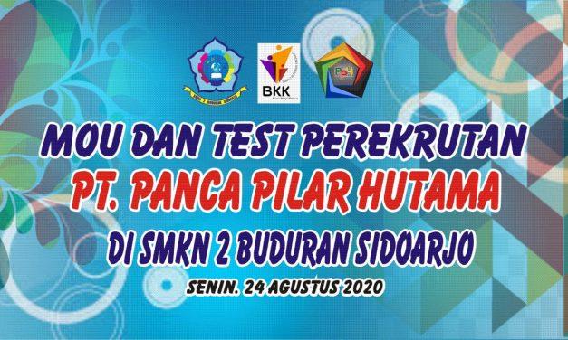 MOU dan Test Perekrutan PT.Panca Pilar Hutama di SMKN 2 Buduran Sidoarjo